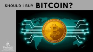 , Should I Buy Bitcoin?