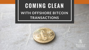 , Coming clean with offshore bitcoin transactions