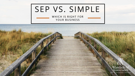 SEP vs. SIMPLE: Which is right for your business?