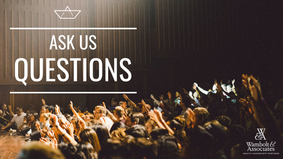 , Ask us questions!