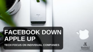 , Facebook down, Apple up: Tech focus on individual companies