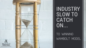 , Industry slow to catch on to winning Wambolt model