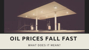 , Oil prices fall fast: What does it mean?
