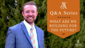 , Q&A: What are we building for the future?