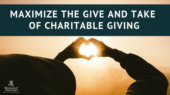 , Maximize the give and take of charitable giving