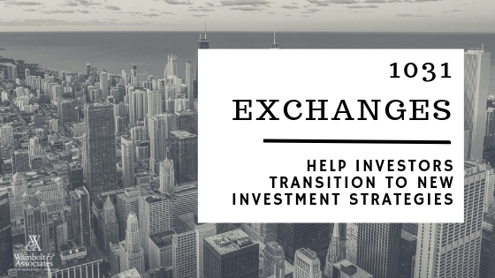 , 1031 exchanges help investors transition to new investment strategies