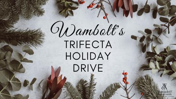 , Wambolt's Trifecta Holiday Drive