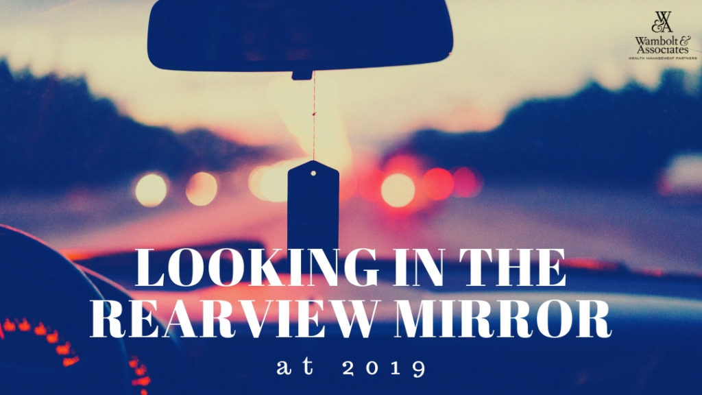 , Looking in the Rearview Mirror at 2019