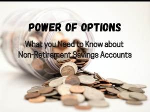 Non-Retirement Savings Accounts Options