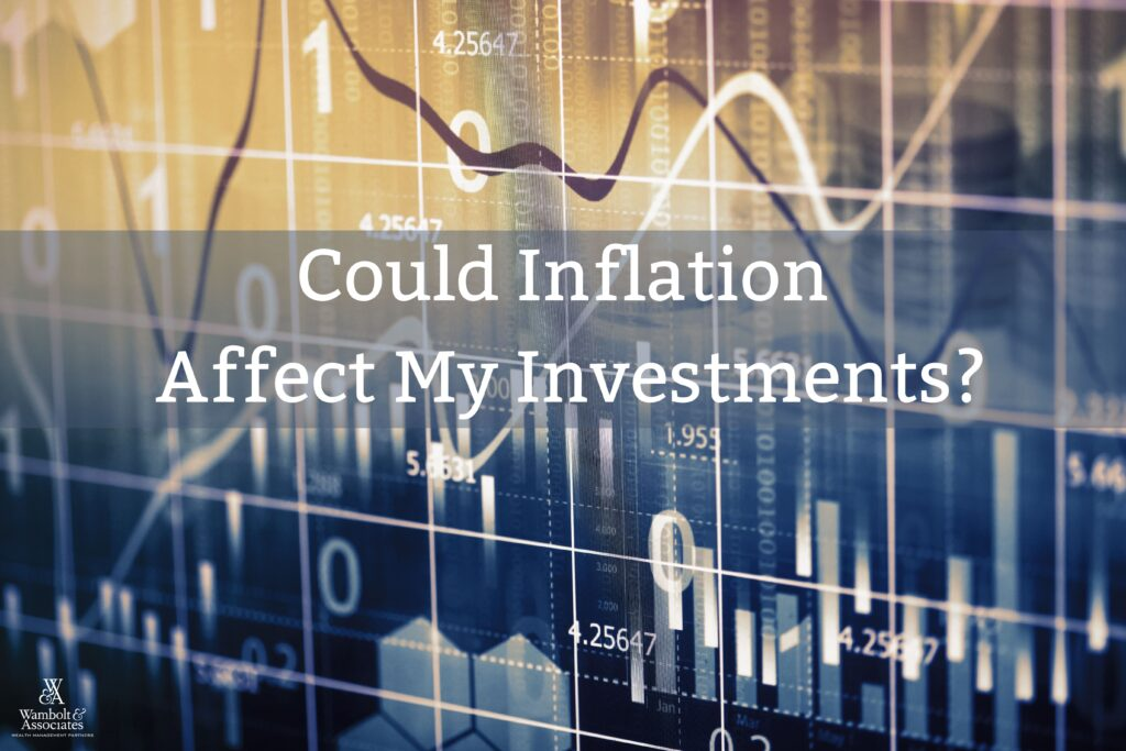 Could Inflation Affect My Investments?